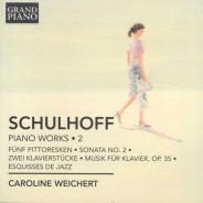 Schulhoff Vol.2 Caroline Weichert / Grand Piano