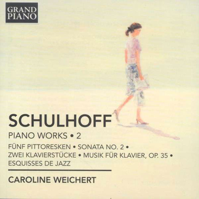 Schulhoff Vol.2 Caroline Weichert / Grand Piano