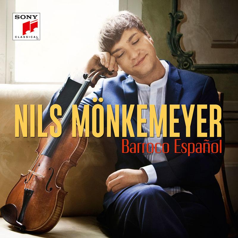 """""""Barroco Espanol"""" Nils Mönkemeyer / Sony Classical"""